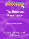 Shmoop Literature Guide: The Brothers Karamazov - Shmoop