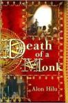 Death of a Monk - Alon Hilu, Evan Fallenberg