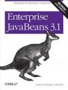 Enterprise JavaBeans 3.1 - Bill Burke, Andrew Lee Rubinger