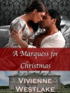 A Marquess for Christmas - Vivienne Westlake