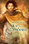 Ice and Embers (Blessed Epoch) - Augusta Li