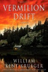 Vermilion Drift - William Kent Krueger