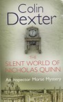 The Silent World of Nicholas Quinn (Inspector Morse #3) - Colin Dexter