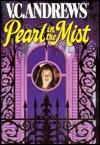 Pearl in the Mist - V.C. Andrews