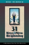 31 Keys To A New Beginning - Mike Murdock