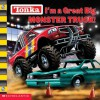 I'm a Great Big Monster Truck (Tonka) - Michael Anthony Steele, Isidre Mones, Marc Mones