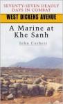 West Dickens Avenue: A Marine at Khe Sanh - John Corbett