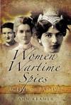 Women Wartime Spies: Women's History Series (Women's History) - Ann Kramer