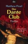 Der Dante Klub - Matthew Pearl