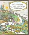 Tales From Central Russia - James Riordan, Krystyna Turska