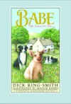 Babe: The Gallant Pig - Dick King-Smith