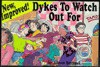 New Improved! Dykes To Watch Out For - Alison Bechdel