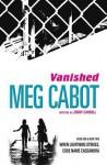 Vanished: When Lightning Strikes & Code Name Cassandra - Meg Cabot