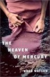 The Heaven of Mercury - Brad Watson