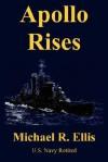 Apollo Rises - Michael Ellis