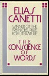 The Conscience of Words - Elias Canetti, Joachim Neugroschel