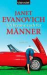 Ich bremse auch für Männer - Janet Evanovich, Christoph Göhler
