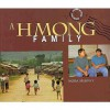 A Hmong Family - Nora Murphy, Peter Ford
