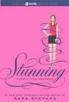 Stunning (Pretty Little Liars, #11) - Sara Shepard