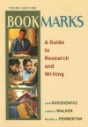 Bookmarks: A Guide to Research and Writing (3rd Edition) - John J. Ruszkiewicz, Janice R. Walker