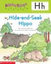 Hide-and-Seek Hippo (AlphaTales) - Samantha Berger, Maxie Chambliss