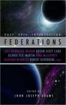 Federations - Anne McCaffrey, Orson Scott Card, George R.R. Martin, John Joseph Adams