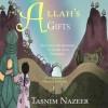 Allah's Gifts - Tasnim Nazeer, Greenbirdbooks Childrens Publishing, Daniela Frongia