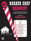 Barber Shop Harmony: Ttbb - Sigmund Spaeth