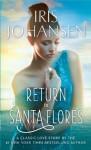 Return to Santa Flores: A Loveswept Classic Romance - Iris Johansen