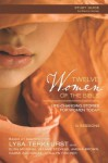 Twelve Women of the Bible Study Guide: Life-Changing Stories for Women Today - Lysa TerKeurst, Elisa Morgan, Amena Brown