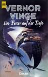 Ein Feuer auf der Tiefe (Zones of Thought, #1) - Vernor Vinge