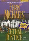 Lethal Justice - Laural Merlington, Fern Michaels