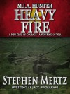 M.I.A. Hunter: Heavy Fire, Book 15 of the M.I.A. Hunter series - Stephen Mertz