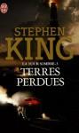 Terres perdues (La tour sombre, #3) - Jean-Daniel Brèque, Ned Dameron, Christiane Poulain, Stephen King