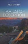 Trails of Deception (Manny Rivera Mystery) - Rich Curtin