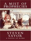 A Mist of Prophecies - Steven Saylor