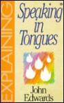 Explaining Speakng Tongues-19 - Sovereign World Ltd
