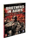 Brothers in Arms: Hell's Highway: Prima Official Game Guide - Michael Knight, Prima Publishing, Michael Knight