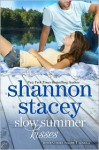 Slow Summer Kisses - Shannon Stacey