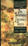 One thousand chestnut trees: a novel of korea - Mira Stout, Mita Stout