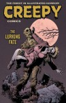 Creepy Comics Volume 3: The Lurking Fate - John Arcudi, Peter Bagge, Dan Braun, Cullen Bunn, Gilbert Hernández, Jim Keegan, Alisa Kwitney, Ron Marz, Doug Moench, J Torres, Matt Weinhold, Ruth Keegan, Brendan Wright, Richard Clark, Richard Corben, Joëlle Jones, Kelley Jones, Lukas Ketner, Mike Mignola, Troy Nixey, Amy