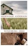 Winesburg, Ohio - Sherwood Anderson, Daniel Kehlmann, Eike Schönfeld