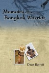 Memoirs of a Bangkok Warrior - Dean Barrett