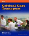 Critical Care Transport - American Academy of Orthopedic Surgeons, University Of Maryland, Baltimore County, American College of Emergency Physicians