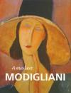 Amedeo Modigliani - Jane Rogoyska, Frances Alexander