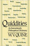 Quiddities: An Intermittently Philosophical Dictionary - Willard Van Orman Quine