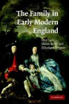 The Family in Early Modern England - Elizabeth Foyster