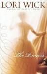 The Princess (Contemporary Romance) - Lori Wick