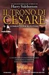 Il trono di Cesare. Combatti per il potere (Italian Edition) - Harry Sidebottom