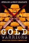Gold Warriors: America's Secret Recovery of Yamashita's Gold - Sterling Seagrave, Peggy Seagrave